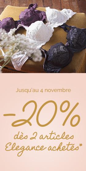 Jusqu'au 4 Novembre : -20% dès 2 articles Elegance achetés*