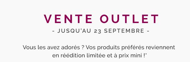 Vente Outlet - Jusqu'au 23 Septembre